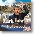 Mark-Lowry-Mark-Lowry-Goes-To-Hollywood