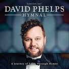 DAVID-PHELPS-HYMNAL