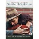 WHEN-LOVE-IS-NOT-ENOUGH- -Drama- -Waargebeurd
