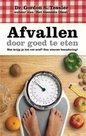 Dr. Gordon S. Tessler - Afvallen door goed te eten | mcms.nl