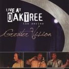 CD-Greater-Vision-LIVE-At-Oaktree-the-series