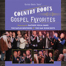 """Country Roots and Gospel Favorites"" 