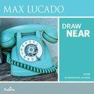 Max Lucado 2019 Drwa Near   MCMS.nl