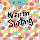 Keep On Smiling wandkalender 2019 | MCMS.nl