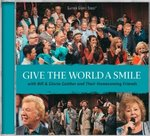 Give The World A Smile CD - Gaither Homecoming