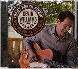 Front Porch Pickin' - Kevin Williams CD | mcmsd.nl