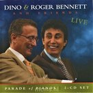 Parade of Pianos | Dino & Roger Bennett and Friends