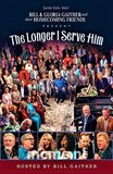 The Longer I Serve Him DVD - Gaither Homecoming