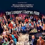 The Longer I Serve Him CD - Gaither Homecoming | mcms.nl