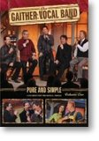 """Gaither Vocal Band """"Pure And Simple"""" Volume 1_10"""