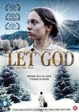 LET GOD | Speelfilm_10