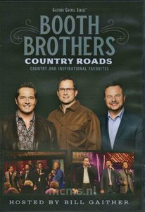 Country Roads: country and inspirational favorites - Booth Brothers | mcms.nl
