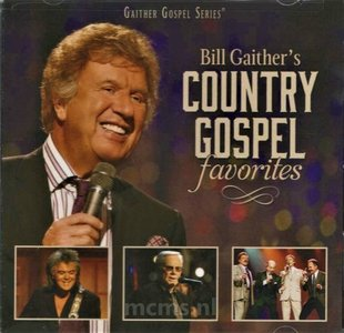 Bill Gaither's Country Gospel Favorites CD | MCMS.nl