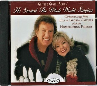 He Staerted The Whole World Singing CD - Bill & Gloria Gaither | MCMS.nl