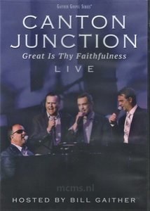 Great Is Thy Faithfulness DVD - Canton Junction | mcms.nl