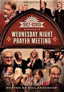 Wednesday Night Prayer Meeting DVD - Country Family's Reunion | mcms.nl