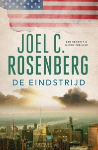 De Eindstrijd - thriller Joel C. Rosenberg   MCMS.nl