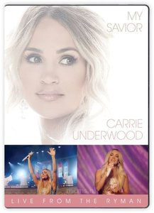 My Savior: LIVE from the Ryman DVD - Carrie Underwood | mcms.nl