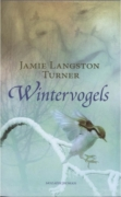 Wintervogels | Jamie Langston Turner | MCMS.nl