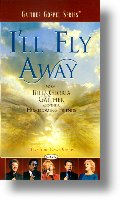 """Gaither Homecoming """"I'll Fly Away"""""""
