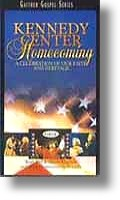 "Gaither Homecoming ""Kennedy Center Homecoming"""