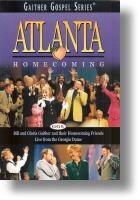"""Gaither Homecoming """"Atlanta Homecoming"""""""