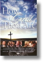 """Gaither Homecoming """"How Great Thou Art"""""""