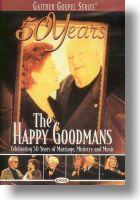 "Happy Goodmans ""50 Years The Happy Goodmans"""
