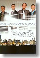 Dream On DVD - Ernie Haase & Signature Sound