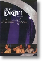 """Greater Vision """"Live At Oaktree"""""""