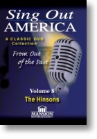 """Sing Out America Volume 8 """"The Hinsons"""""""