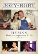 """Joey & Rory """"Hymns That Are Important To Us"""""""