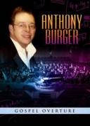 "Anthony Burger ""Gospel Overture"""
