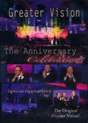 "Greater Vision ""The Anniversary Celebration!"""
