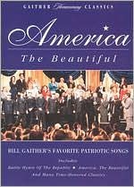 """Gaither Homecoming """"America The Beautiful"""""""