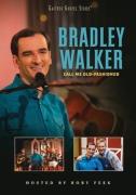 "DVD Bradley Walker ""Call Me Old Fashioned"""