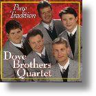"Dove Brothers Quartet ""Pure Tradition"""