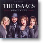 """CD Isaacs, """"Why Can`t We?"""""""