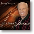 """Jimmy Swaggart """"All I Need Is Jesus"""""""