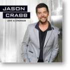 "Jason Crabb, ""Love Is Stronger"""