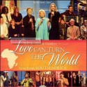 "Gaither Homecoming ""Love Can Turn The World"""