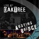 "Austin Bridge, ""Live at Oaktree the series"""