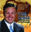 """Mark Bishop """"Songs That Reach The World"""""""