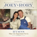 Joey & Rory, Hymns That Are Important To Us