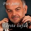 """Piet Smit """"Eerste Liefde"""""""