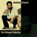 """Andraé Crouch """"The Platinum Collection"""""""