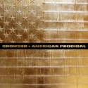 "Crowder, ""American Prodigal"""