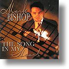 """Mark Bishop """"The Song In My Heart"""""""