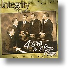 """Integrity """"4 Guys & A Piano Player"""""""