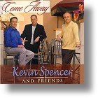 """Kevin Spencer Family """"Come Away"""""""